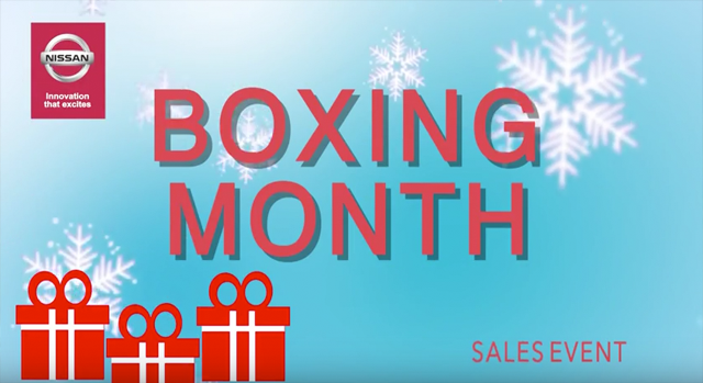 Willowdale Nissan - Boxing Month Event