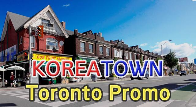 Koreatown Toronto Promo