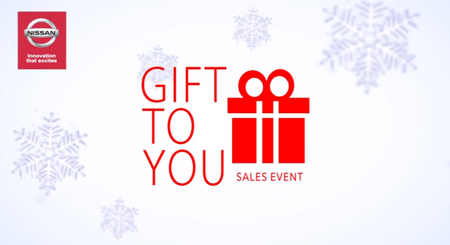 Willowdale & High Park Nissan - Gift to You Sales Event