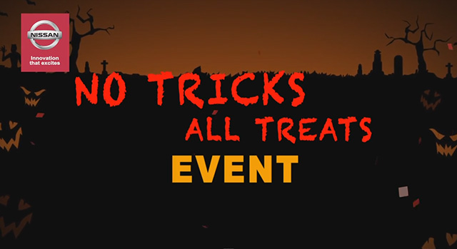 Willowdale & High Park Nissan - No Tricks All Treats Event